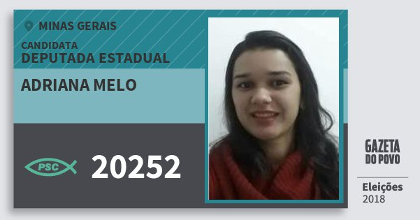 Santinho Adriana Melo 20252 (PSC) Deputada Estadual | Minas Gerais | Eleições 2018