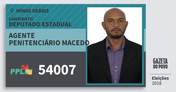 Santinho Agente Penitenciário Macedo 54007 (PPL) Deputado Estadual | Minas Gerais | Eleições 2018