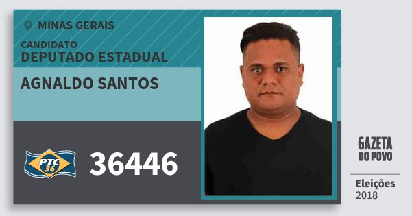 Santinho Agnaldo Santos 36446 (PTC) Deputado Estadual | Minas Gerais | Eleições 2018