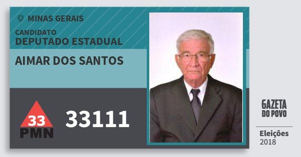 Santinho Aimar dos Santos 33111 (PMN) Deputado Estadual   Minas Gerais   Eleições 2018