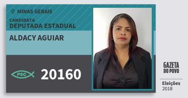 Santinho Aldacy Aguiar 20160 (PSC) Deputada Estadual | Minas Gerais | Eleições 2018