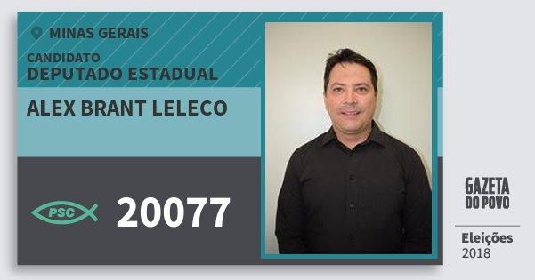 Santinho Alex Brant Leleco 20077 (PSC) Deputado Estadual | Minas Gerais | Eleições 2018