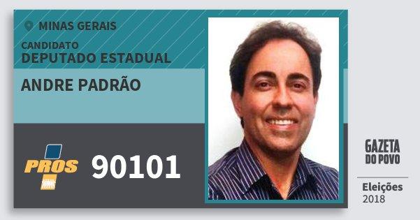 Santinho Andre Padrão 90101 (PROS) Deputado Estadual | Minas Gerais | Eleições 2018