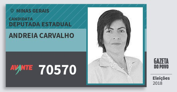 Santinho Andreia Carvalho 70570 (AVANTE) Deputada Estadual | Minas Gerais | Eleições 2018