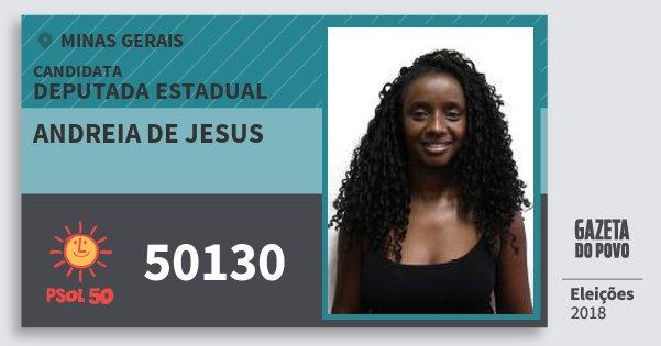 Santinho Andreia de Jesus 50130 (PSOL) Deputada Estadual | Minas Gerais | Eleições 2018