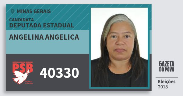 Santinho Angelina Angelica 40330 (PSB) Deputada Estadual   Minas Gerais   Eleições 2018