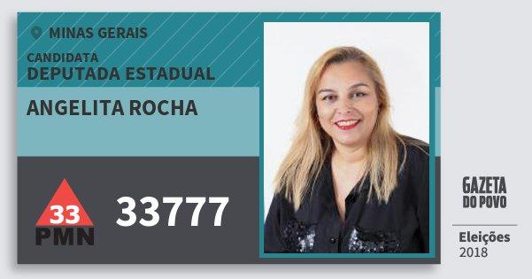 Santinho Angelita Rocha 33777 (PMN) Deputada Estadual   Minas Gerais   Eleições 2018