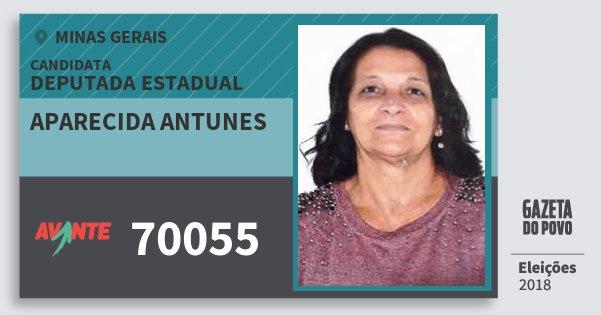 Santinho Aparecida Antunes 70055 (AVANTE) Deputada Estadual | Minas Gerais | Eleições 2018