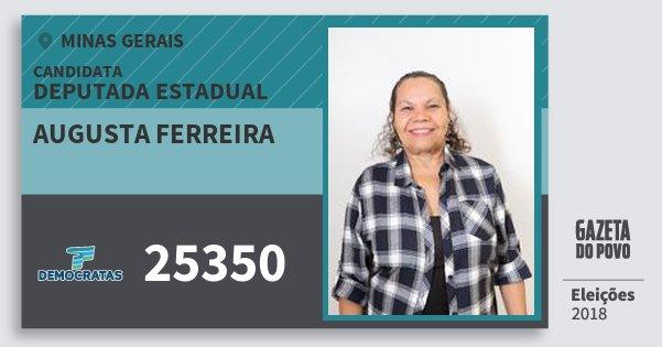Santinho Augusta Ferreira 25350 (DEM) Deputada Estadual | Minas Gerais | Eleições 2018