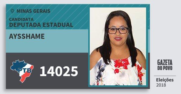Santinho Aysshame 14025 (PTB) Deputada Estadual | Minas Gerais | Eleições 2018