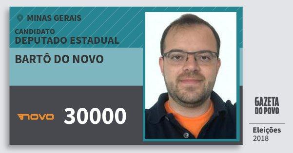 Santinho Bartô do Novo 30000 (NOVO) Deputado Estadual | Minas Gerais | Eleições 2018