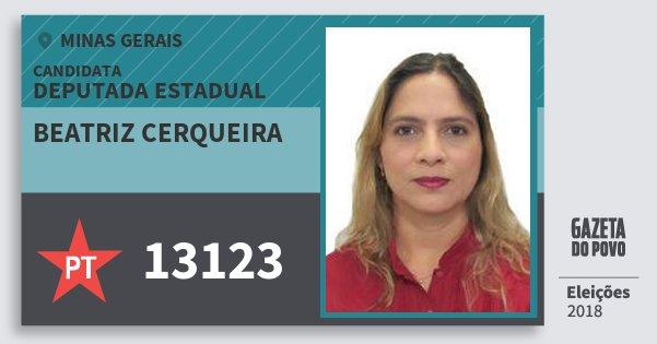 Santinho Beatriz Cerqueira 13123 (PT) Deputada Estadual | Minas Gerais | Eleições 2018