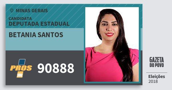 Santinho Betania Santos 90888 (PROS) Deputada Estadual   Minas Gerais   Eleições 2018