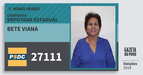 Santinho Bete Viana 27111 (DC) Deputada Estadual | Minas Gerais | Eleições 2018