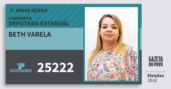 Santinho Beth Varela 25222 (DEM) Deputada Estadual | Minas Gerais | Eleições 2018
