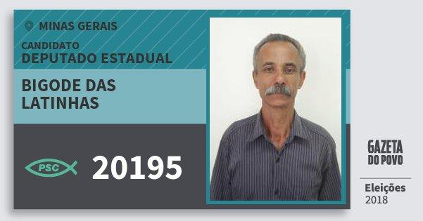 Santinho Bigode das Latinhas 20195 (PSC) Deputado Estadual | Minas Gerais | Eleições 2018