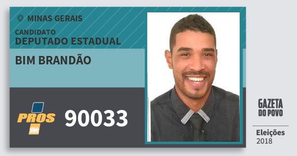 Santinho Bim Brandão 90033 (PROS) Deputado Estadual | Minas Gerais | Eleições 2018