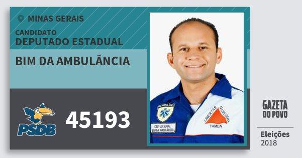5235658310ece Santinho Bim da Ambulância 45193 (PSDB) Deputado Estadual   Minas Gerais    Eleições 2018. Compartilhe este candidato
