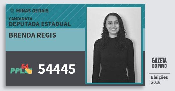 Santinho Brenda Regis 54445 (PPL) Deputada Estadual | Minas Gerais | Eleições 2018