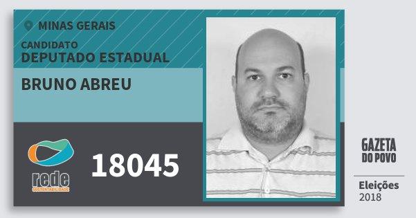 Santinho Bruno Abreu 18045 (REDE) Deputado Estadual | Minas Gerais | Eleições 2018