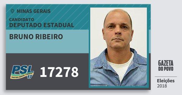 Santinho Bruno Ribeiro 17278 (PSL) Deputado Estadual | Minas Gerais | Eleições 2018