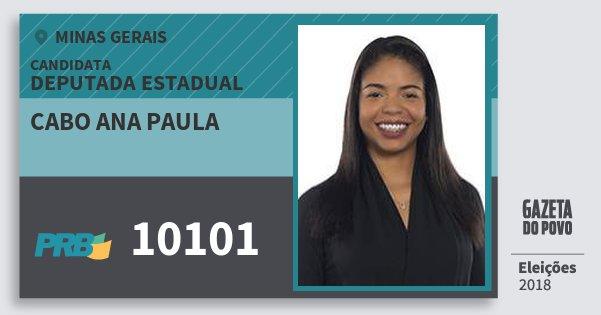 Santinho Cabo Ana Paula 10101 (PRB) Deputada Estadual | Minas Gerais | Eleições 2018