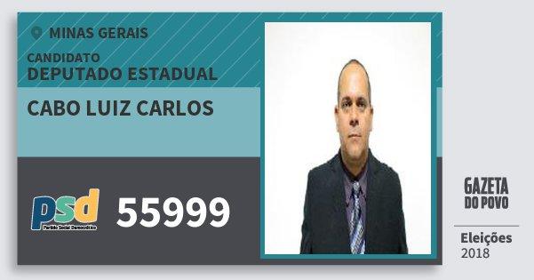 Santinho Cabo Luiz Carlos 55999 (PSD) Deputado Estadual | Minas Gerais | Eleições 2018