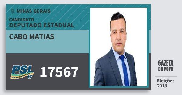 Santinho Cabo Matias 17567 (PSL) Deputado Estadual | Minas Gerais | Eleições 2018
