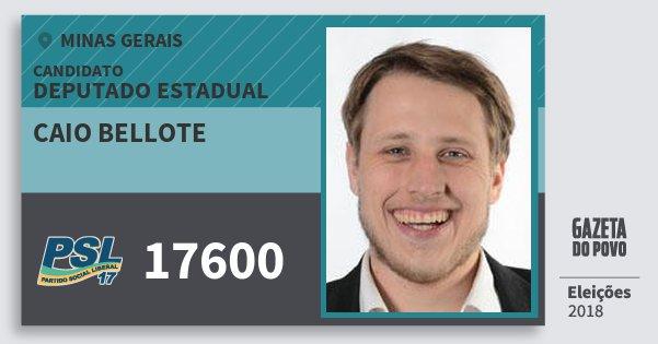 Santinho Caio Bellote 17600 (PSL) Deputado Estadual | Minas Gerais | Eleições 2018