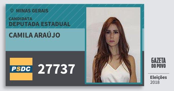 Santinho Camila Araújo 27737 (DC) Deputada Estadual | Minas Gerais | Eleições 2018
