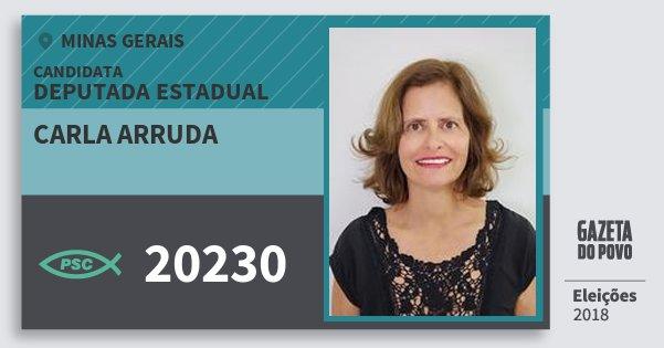 Santinho Carla Arruda 20230 (PSC) Deputada Estadual | Minas Gerais | Eleições 2018