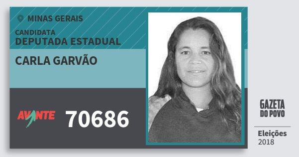 Santinho Carla Garvão 70686 (AVANTE) Deputada Estadual | Minas Gerais | Eleições 2018