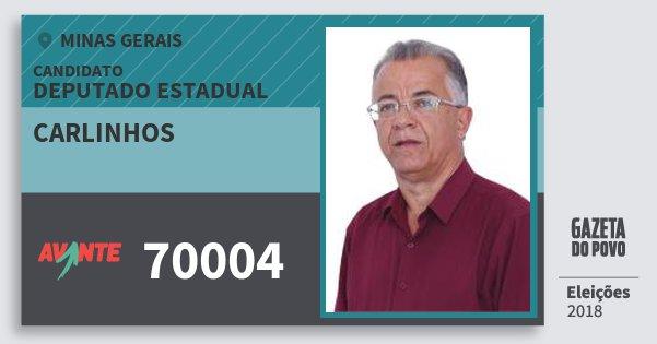 Santinho Carlinhos 70004 (AVANTE) Deputado Estadual | Minas Gerais | Eleições 2018