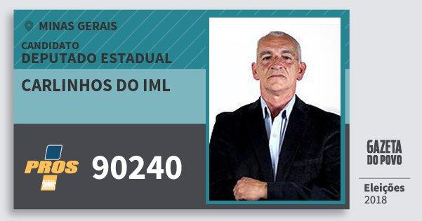 Santinho Carlinhos do Iml 90240 (PROS) Deputado Estadual | Minas Gerais | Eleições 2018