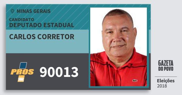 Santinho Carlos Corretor 90013 (PROS) Deputado Estadual | Minas Gerais | Eleições 2018