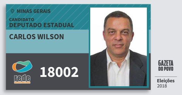 Santinho Carlos Wilson 18002 (REDE) Deputado Estadual   Minas Gerais   Eleições 2018