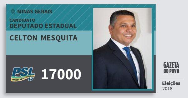 Santinho Celton  Mesquita 17000 (PSL) Deputado Estadual | Minas Gerais | Eleições 2018