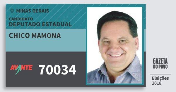 Santinho Chico Mamona 70034 (AVANTE) Deputado Estadual | Minas Gerais | Eleições 2018