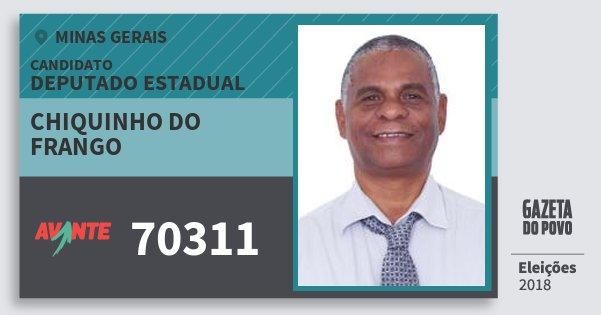 Santinho Chiquinho do Frango 70311 (AVANTE) Deputado Estadual | Minas Gerais | Eleições 2018