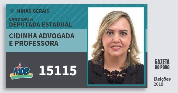Santinho Cidinha Advogada e Professora 15115 (MDB) Deputada Estadual | Minas Gerais | Eleições 2018