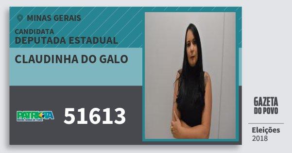 Santinho Claudinha do Galo 51613 (PATRI) Deputada Estadual | Minas Gerais | Eleições 2018