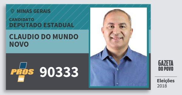 Santinho Claudio do Mundo Novo 90333 (PROS) Deputado Estadual | Minas Gerais | Eleições 2018