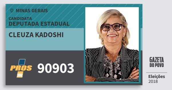 Santinho Cleuza Kadoshi 90903 (PROS) Deputada Estadual | Minas Gerais | Eleições 2018