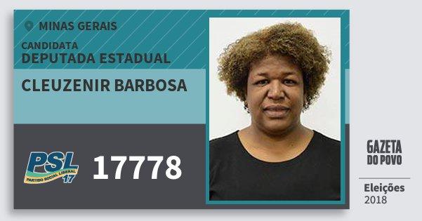 Santinho Cleuzenir Barbosa 17778 (PSL) Deputada Estadual | Minas Gerais | Eleições 2018