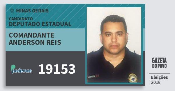 Santinho Comandante Anderson Reis 19153 (PODE) Deputado Estadual | Minas Gerais | Eleições 2018