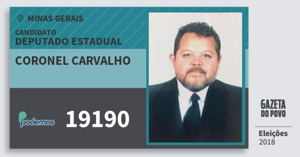 Santinho Coronel Carvalho 19190 (PODE) Deputado Estadual | Minas Gerais | Eleições 2018