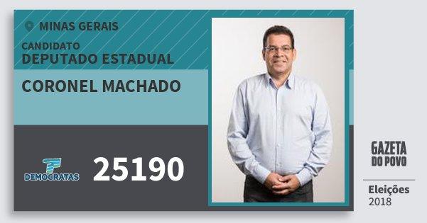 Santinho Coronel Machado 25190 (DEM) Deputado Estadual | Minas Gerais | Eleições 2018