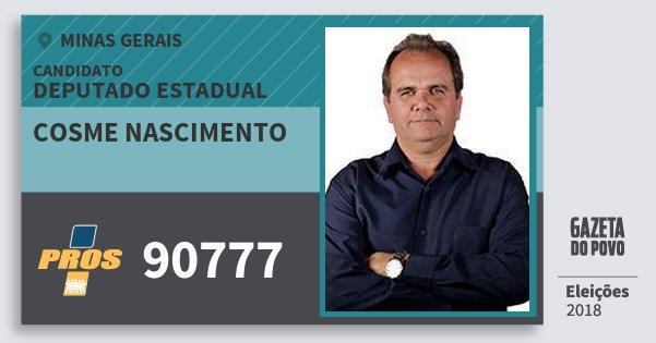 Santinho Cosme Nascimento 90777 (PROS) Deputado Estadual | Minas Gerais | Eleições 2018