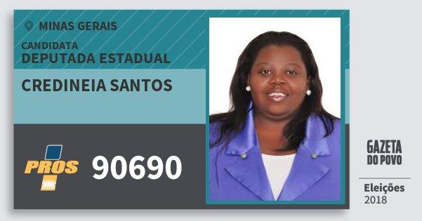 Santinho Credineia Santos 90690 (PROS) Deputada Estadual | Minas Gerais | Eleições 2018