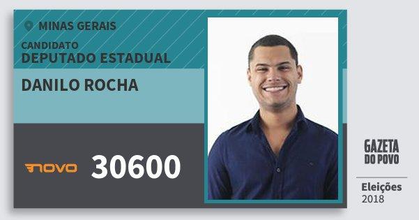 Santinho Danilo Rocha 30600 (NOVO) Deputado Estadual | Minas Gerais | Eleições 2018